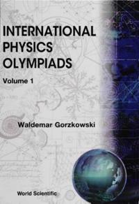 INTERNATIONAL PHYSICS OLYMPIADS