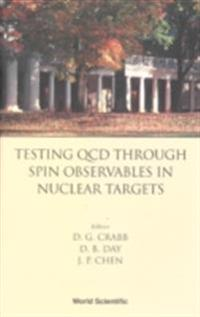 TESTING QCD THROUGH SPIN OBSERVABLES IN NUCLEAR TARGETS