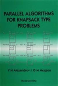 PARALLEL ALGORITHMS FOR KNAPSACK TYPE PROBLEMS
