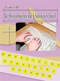 Keyboarding for the Christian School
