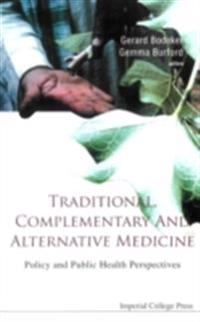 TRADITIONAL, COMPLEMENTARY AND ALTERNATIVE MEDICINE