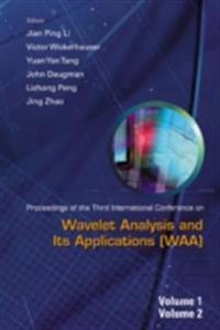WAVELET ANALYSIS AND ITS APPLICATIONS (IN 2 VOLS), PROCEEDINGS OF THE THIRD INTERNATIONAL CONFERENCE ON WAA