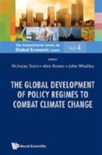 GLOBAL DEVELOPMENT OF POLICY REGIMES TO COMBAT CLIMATE CHANGE, THE