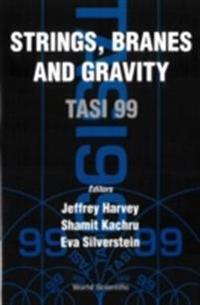 STRINGS, BRANES AND GRAVITY (TASI 1999)