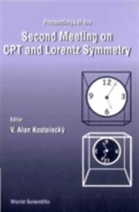 CPT AND LORENTZ SYMMETRY, PROCEEDINGS OF THE 2ND MEETING