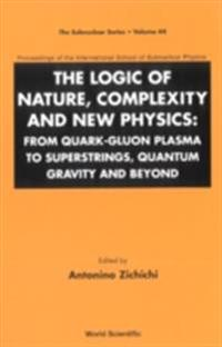 LOGIC OF NATURE, COMPLEXITY AND NEW PHYSICS, THE