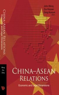 CHINA-ASEAN RELATIONS