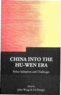 CHINA INTO THE HU-WEN ERA