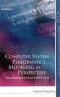 COMPUTER SYSTEM PERFORMANCE MODELING IN PERSPECTIVE