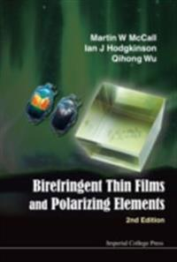 Birefringent Thin Films And Polarizing Elements (2nd Edition)