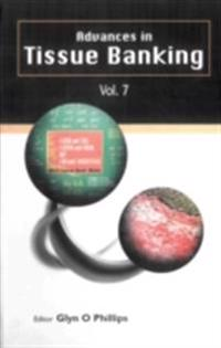 ADVANCES IN TISSUE BANKING, VOL. 7