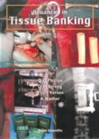 ADVANCES IN TISSUE BANKING, VOL 4