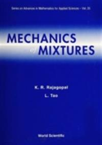 Mechanics Of Mixtures