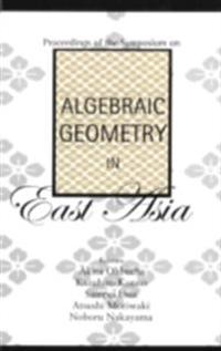 ALGEBRAIC GEOMETRY IN EAST ASIA, PROCEEDINGS OF THE SYMPOSIUM