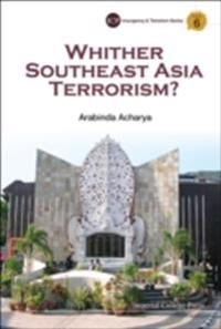 Whither Southeast Asia Terrorism?