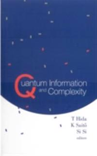Quantum Information And Complexity - Proceedings Of The Meijo Winter School 2003