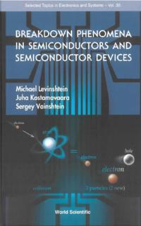 Breakdown Phenomena In Semiconductors And Semiconductor Devices