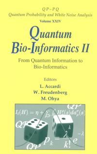 QUANTUM BIO-INFORMATICS II