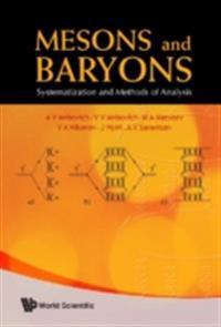 Mesons And Baryons: Systematization And Methods Of Analysis