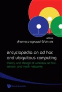 ENCYCLOPEDIA ON AD HOC AND UBIQUITOUS COMPUTING
