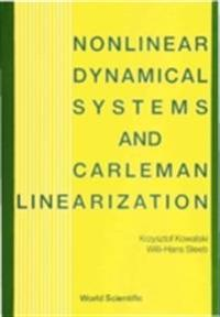 NONLINEAR DYNAMICAL SYSTEMS AND CARLEMAN LINEARIZATION