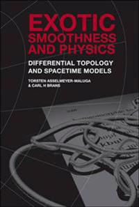 Exotic Smoothness And Physics: Differential Topology And Spacetime Models