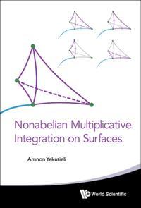 Nonabelian Multiplicative Integration On Surfaces