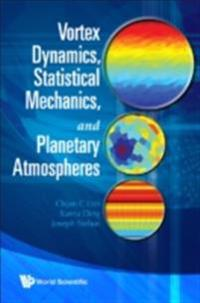 Vortex Dynamics, Statistical Mechanics, And Planetary Atmospheres