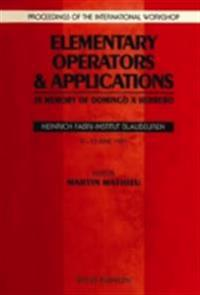 ELEMENTARY OPERATORS AND APPLICATIONS