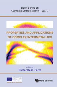 PROPERTIES AND APPLICATIONS OF COMPLEX INTERMETALLICS
