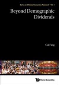 Beyond Demographic Dividends