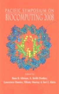 BIOCOMPUTING 2008 - PROCEEDINGS OF THE PACIFIC SYMPOSIUM