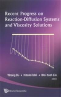 RECENT PROGRESS ON REACTION-DIFFUSION SYSTEMS AND VISCOSITY SOLUTIONS