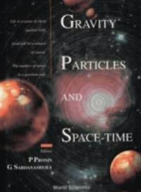 GRAVITY, PARTICLES AND SPACE-TIME