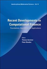 RECENT DEVELOPMENTS IN COMPUTATIONAL FINANCE