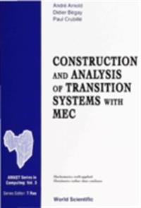 Construction And Analysis Of Transition Systems With Mec