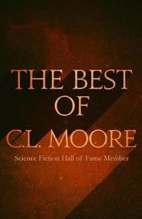 Best of C.L. Moore