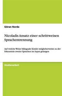 Nicoladis Ansatz Einer Schrittweisen Sprachentrennung