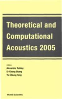 THEORETICAL AND COMPUTATIONAL ACOUSTICS 2005  - PROCEEDINGS OF THE 7TH INTERNATIONAL CONFERENCE (ICTCA 2005)