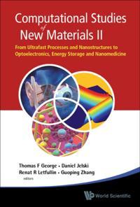 COMPUTATIONAL STUDIES OF NEW MATERIALS II