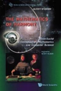 Mathematics Of Harmony: From Euclid To Contemporary Mathematics And Computer Science