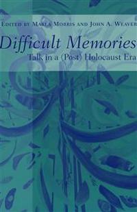 Difficult Memories