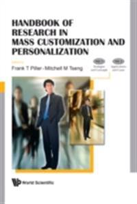 HANDBOOK OF RESEARCH IN MASS CUSTOMIZATION AND PERSONALIZATION (IN 2 VOLUMES) - VOLUME 1