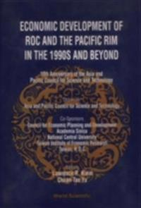 ECONOMIC DEVELOPMENT OF ROC AND THE PACIFIC RIM IN THE 1990S AND BEYOND