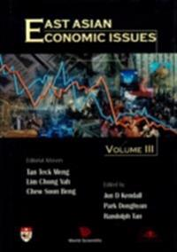 EAST ASIAN ECONOMIC ISSUES, VOL 3
