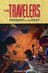 The Travelers: Present in the Past