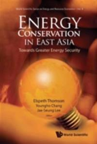 ENERGY CONSERVATION IN EAST ASIA