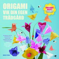 Origami : vik din egen trädgård