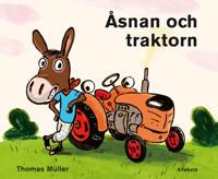 Åsnan och traktorn