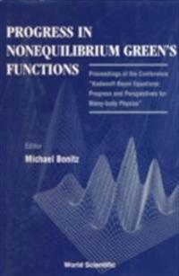 PROGRESS IN NONEQUILIBRIUM GREEN'S FUNCTIONS, SEP 99, GERMANY